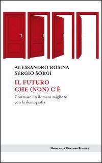 Il futuro che non c'è - incontro con A. Rosina Alessandria