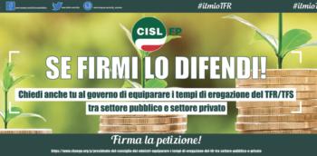 Al via la raccolta firme della Cisl FP per ridurre i tempi di erogazione del TFR nel settore pubblico. Firma anche tu!