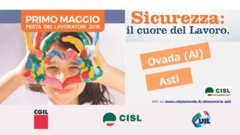 1° Maggio, la sicurezza è il cuore della Festa del Lavoro 2018. Appuntamenti ad Ovada (AL), Asti e Novi L.re (AL)