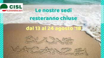 Gli uffici della Cisl Alessandria-Asti riapriranno il 27 agosto