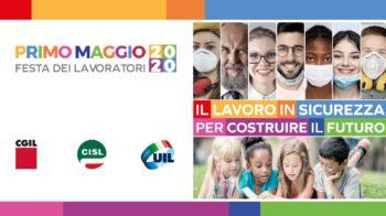 """Primo Maggio ad Asti: Cgil, Cisl, Uil  sul web """"per costruire il futuro"""". Conclude Ferraris"""