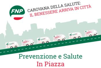 La Carovana della Salute fa tappa in Piemonte sabato 8 giugno a Casale Monferrato e sabato 15 giugno a Ivrea