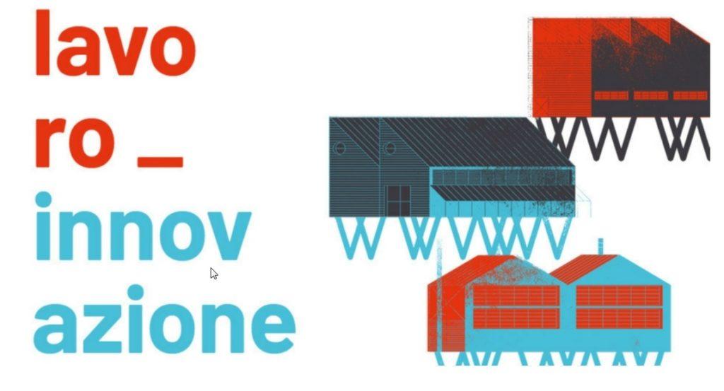 Lavoro e innovazione - settimana del lavoro 21-25 maggio