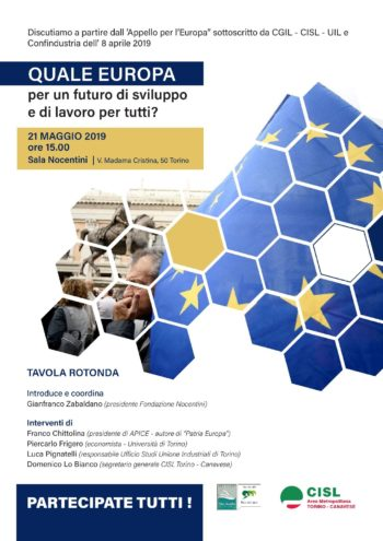 Quale Europa per un futuro di sviluppo e lavoro per tutti? Il 21 maggio dibattito Cisl Torino-Canavese e Fondazione Nocentini