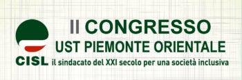 """""""Per la persona, per il lavoro"""": il 2° congresso della Cisl Piemonte Orientale nei giorni 29 e 30 marzo a Novarello (No)"""