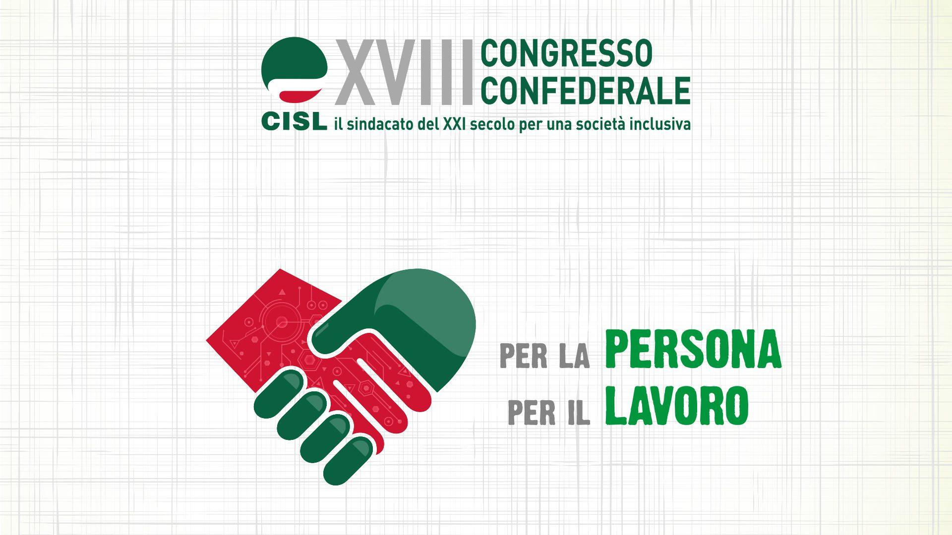 Il XVIII Congresso Cisl primo piano
