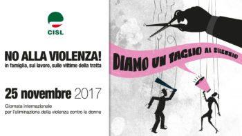 Giornata mondiale contro la violenza sulle donne. L'impegno della Cisl per combattere il fenomeno della violenza di genere