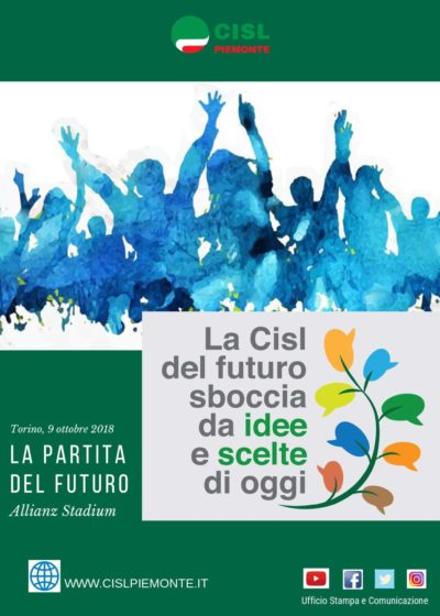 CISL PIEMONTE E LA PARTITA DEL FUTURO 9-10-2018 per sito