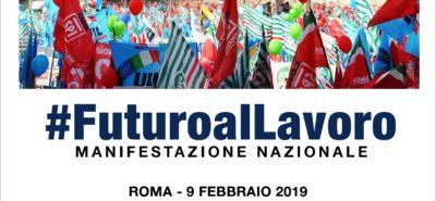 In piazza per cambiare la linea del governo: sabato 9 febbraio, a Roma, la manifestazione nazionale di Cgil Cisl Uil