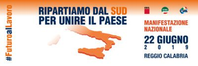 Mezzogiorno: il 22 giugno manifestazione nazionale di Cgil Cisl Uil a Reggio Calabria