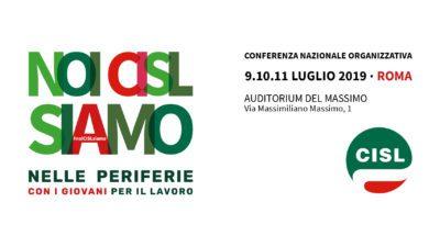 Furlan, Giorgetti, Bassetti, Landini, Bargagallo e Visentini alla Conferenza nazionale organizzativa della Cisl a Roma dal 9 all'11 luglio
