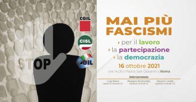 La manifestazione nazionale di Cgil Cisl Uil di sabato 16 ottobre a Roma