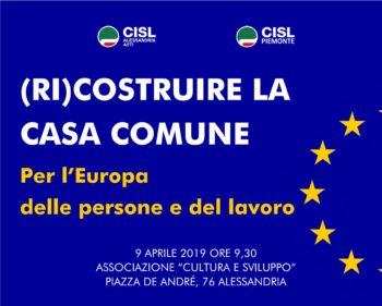 """Il 9 aprile ad Alessandria l'evento """"(Ri)costruire la casa comune. Per l'Europa delle persone e del lavoro"""""""