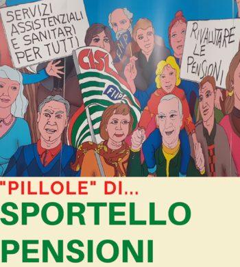 """""""Pillole di…Sportello Pensioni"""": tre momenti di approfondimento sull'attualità"""